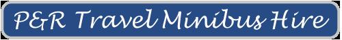P&R Travel Minibus Hire